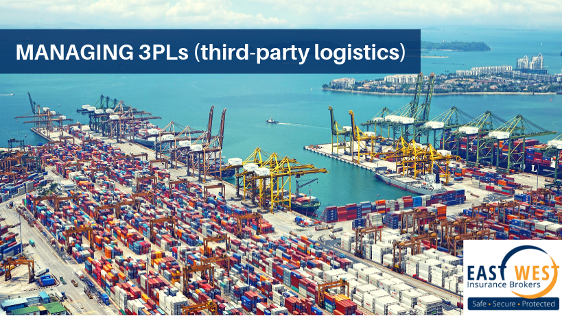 Managing 3PLs (third-party logistics) - East West Insurance